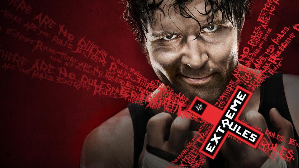 WWE Extreme Rules 2016 Ambrose