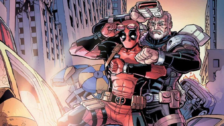 but Cable and Deadpool