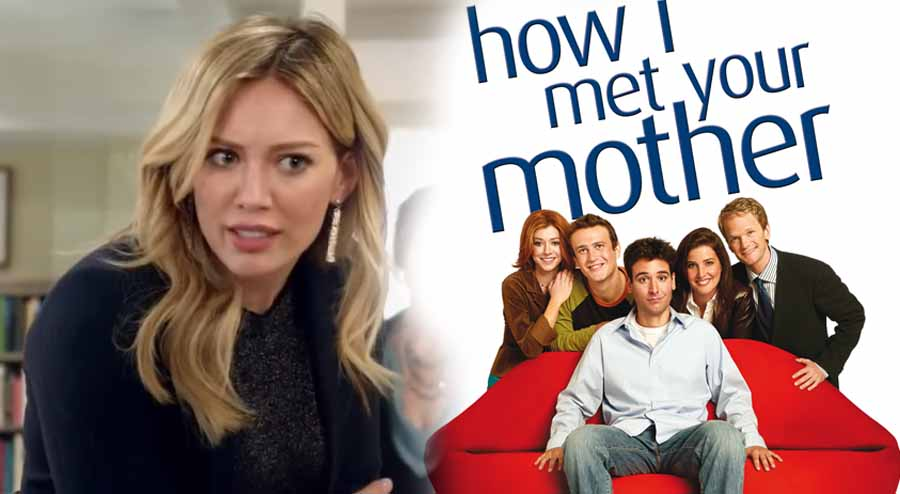 How I Met Your Mother Sequel in the Works with Hillary Duff